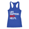 Life Happens Beer Helps Ladies Racerback Tank Top Women - 3 colors available - PLUS Size XS-2XL MADE IN THE USA