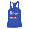 Life Happens Whiskey Helps Ladies Racerback Tank Top Women - 3 colors available - PLUS Size XS-2XL MADE IN THE USA