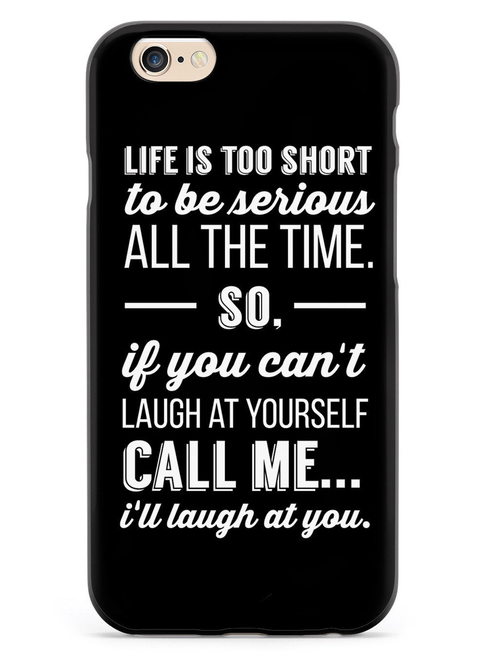 Life is Too Short inspirational quote Case
