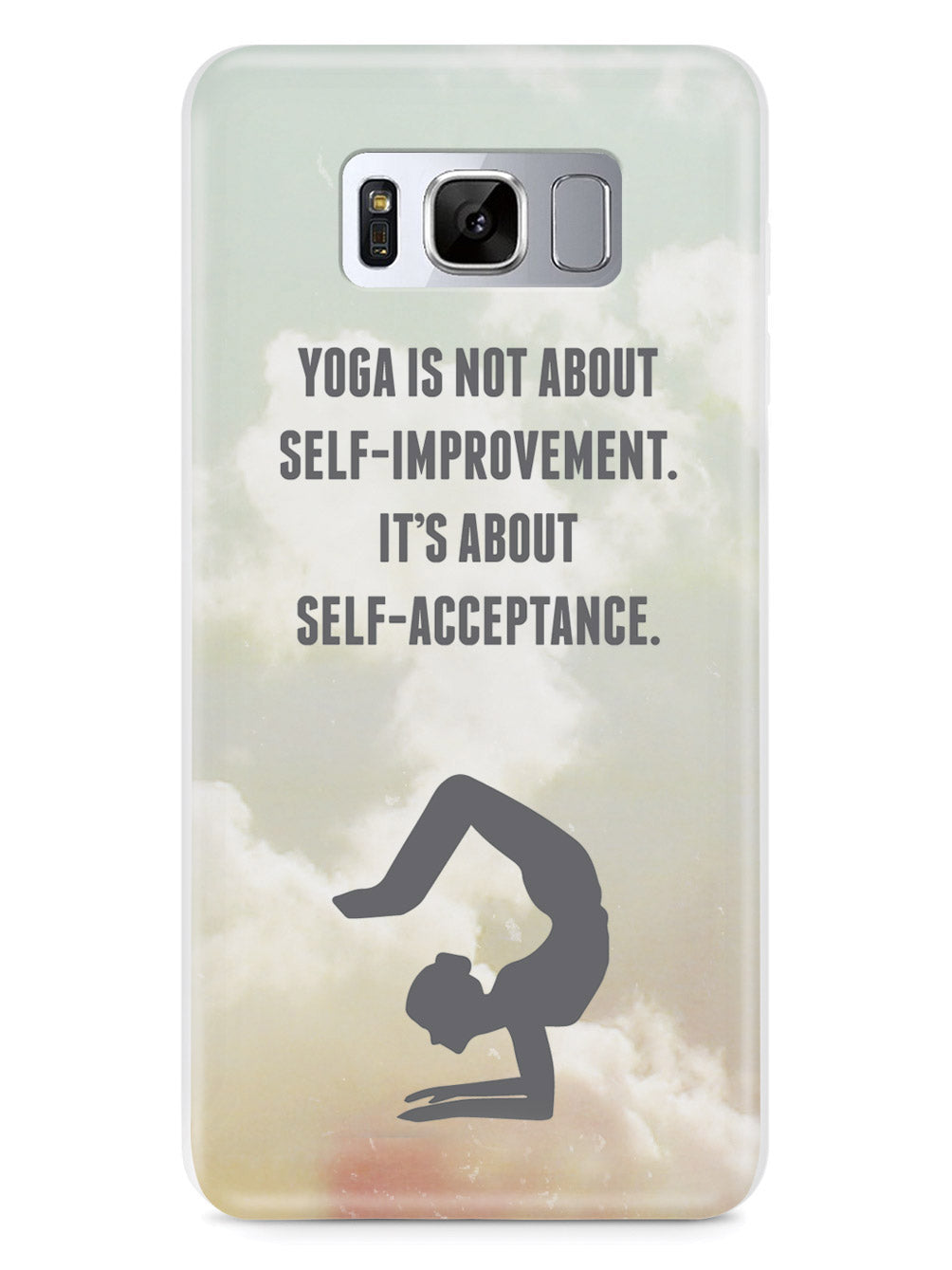 Yoga - Self Acceptance Inspirational Quote Case