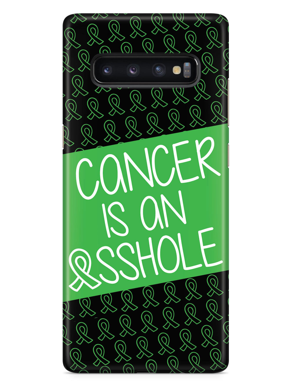 Cancer is an ASSHOLE Green Case