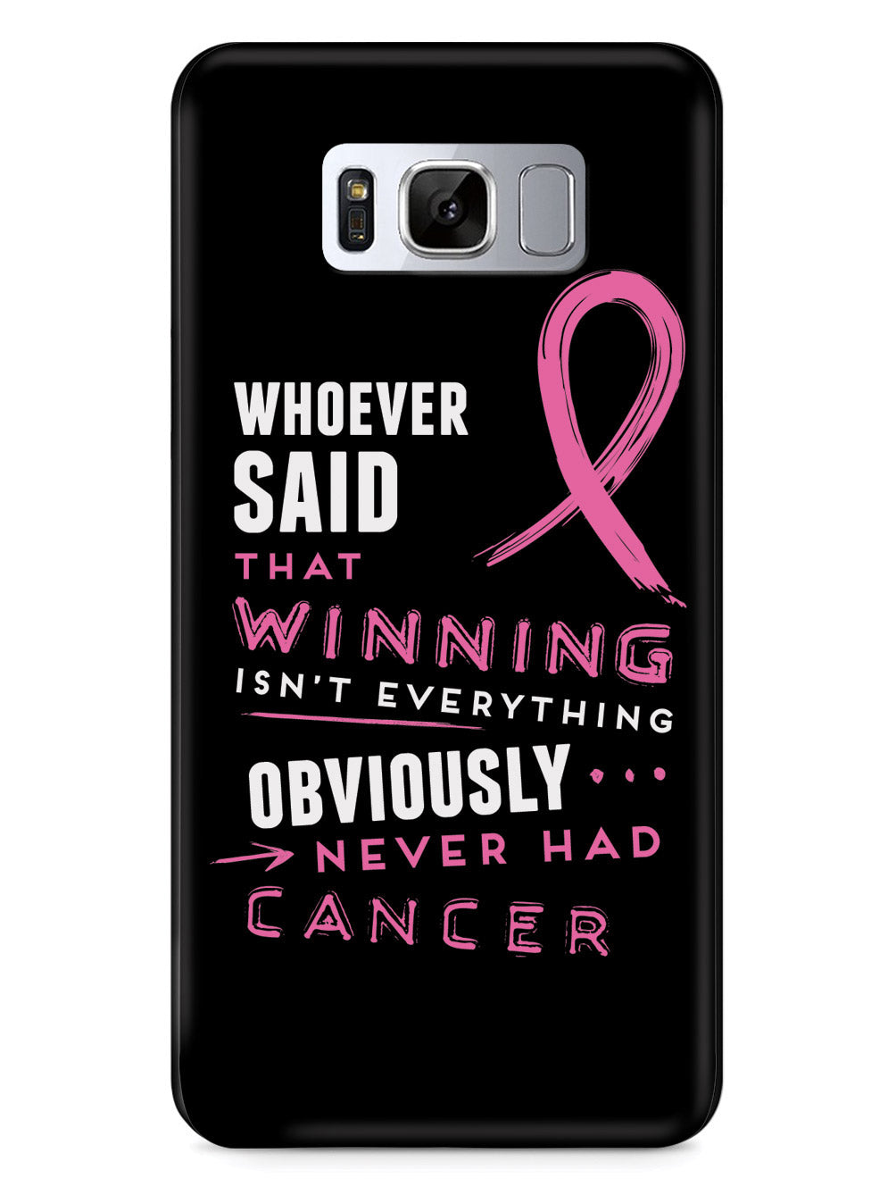Winning is Everything - Cancer Awareness Pink Case