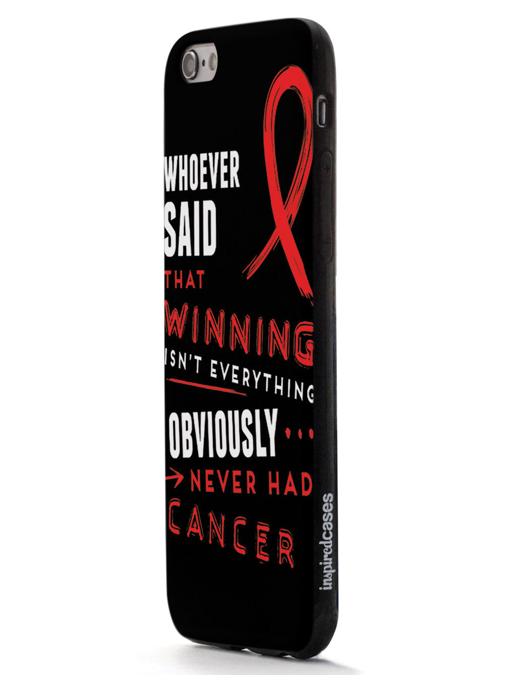 Winning is Everything - Cancer Awareness Red Case