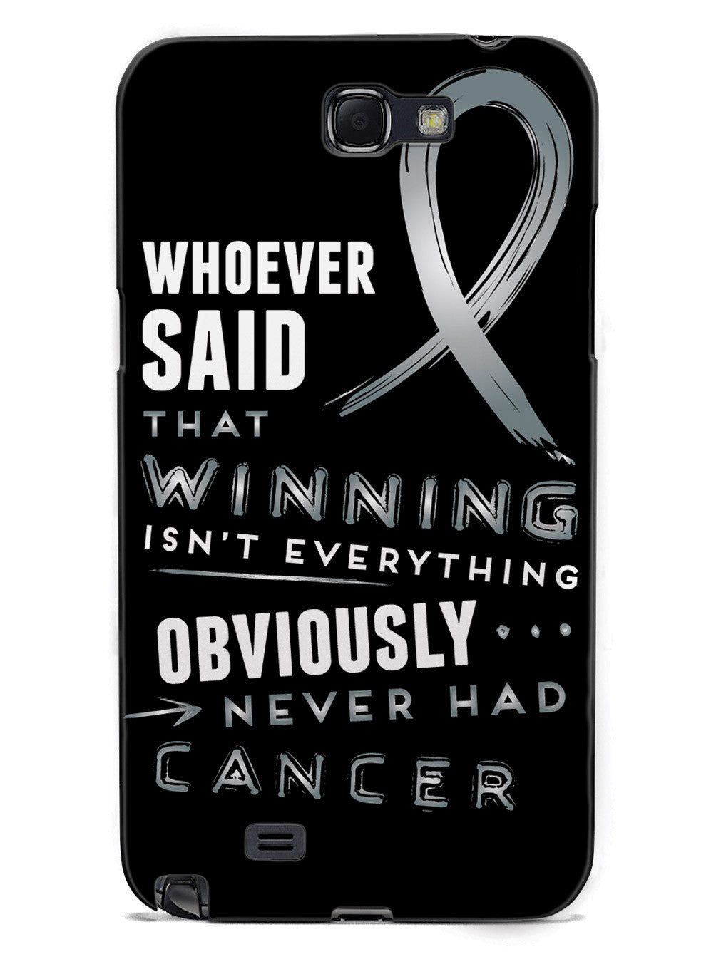 Winning is Everything - Cancer Awareness Gray Case