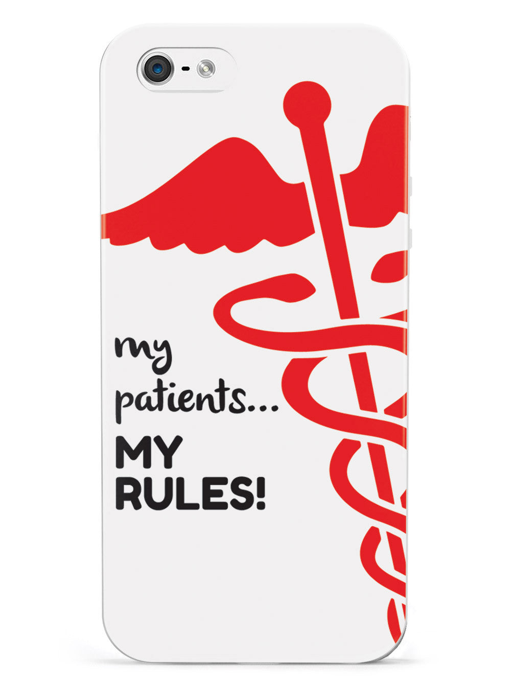 My Patients, My Rules! RN Registered Nurse Case