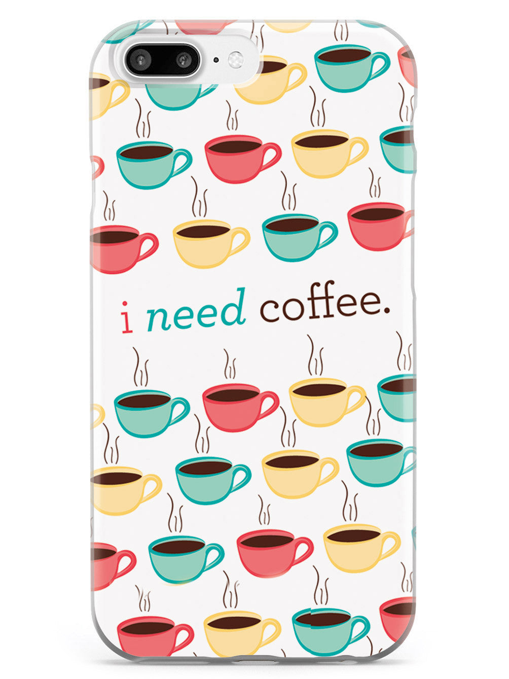 I Need Coffee Case