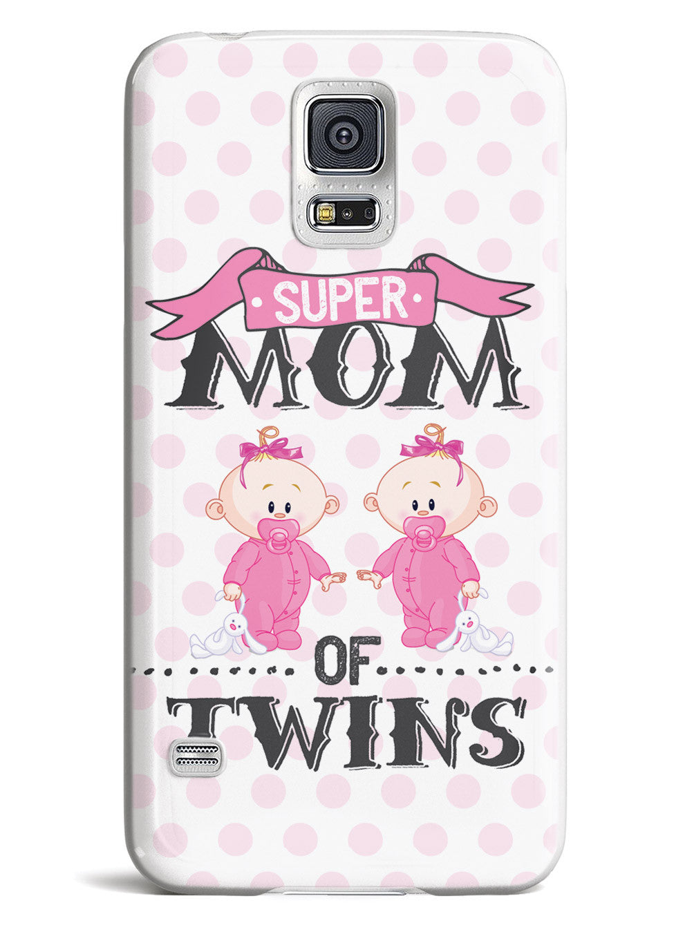 Super Mom of Twins - Girls Case
