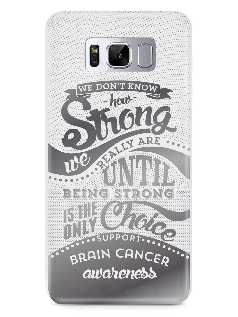 How Strong - Brain Cancer Awareness Case