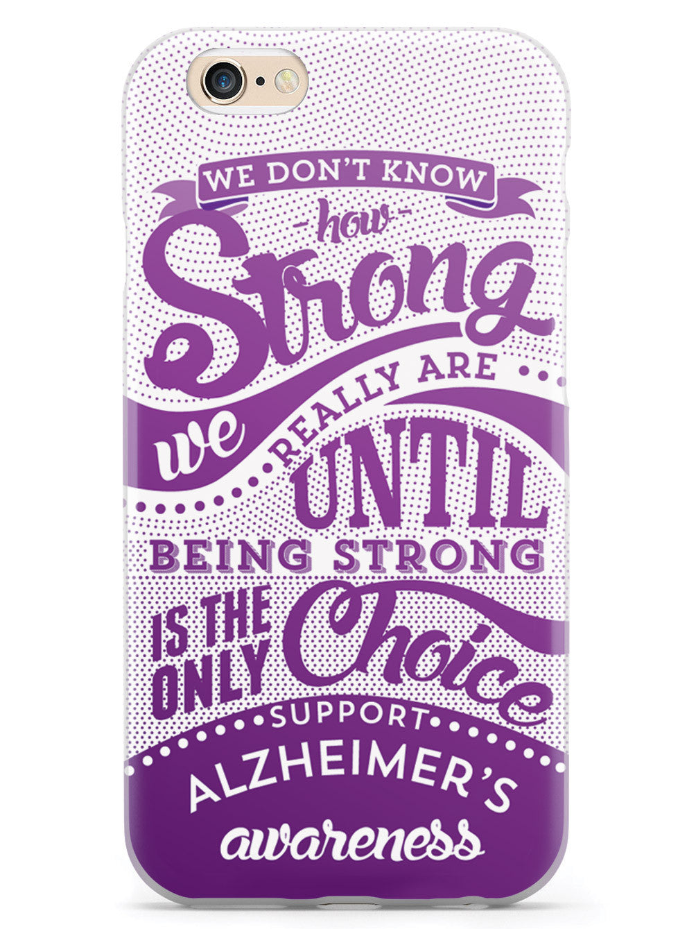 How Strong - Alzheimer's Awareness Case