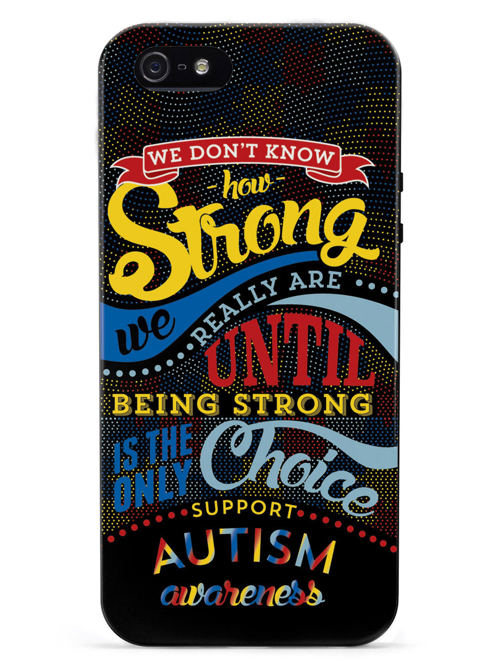 How Strong - Autism Awareness Case