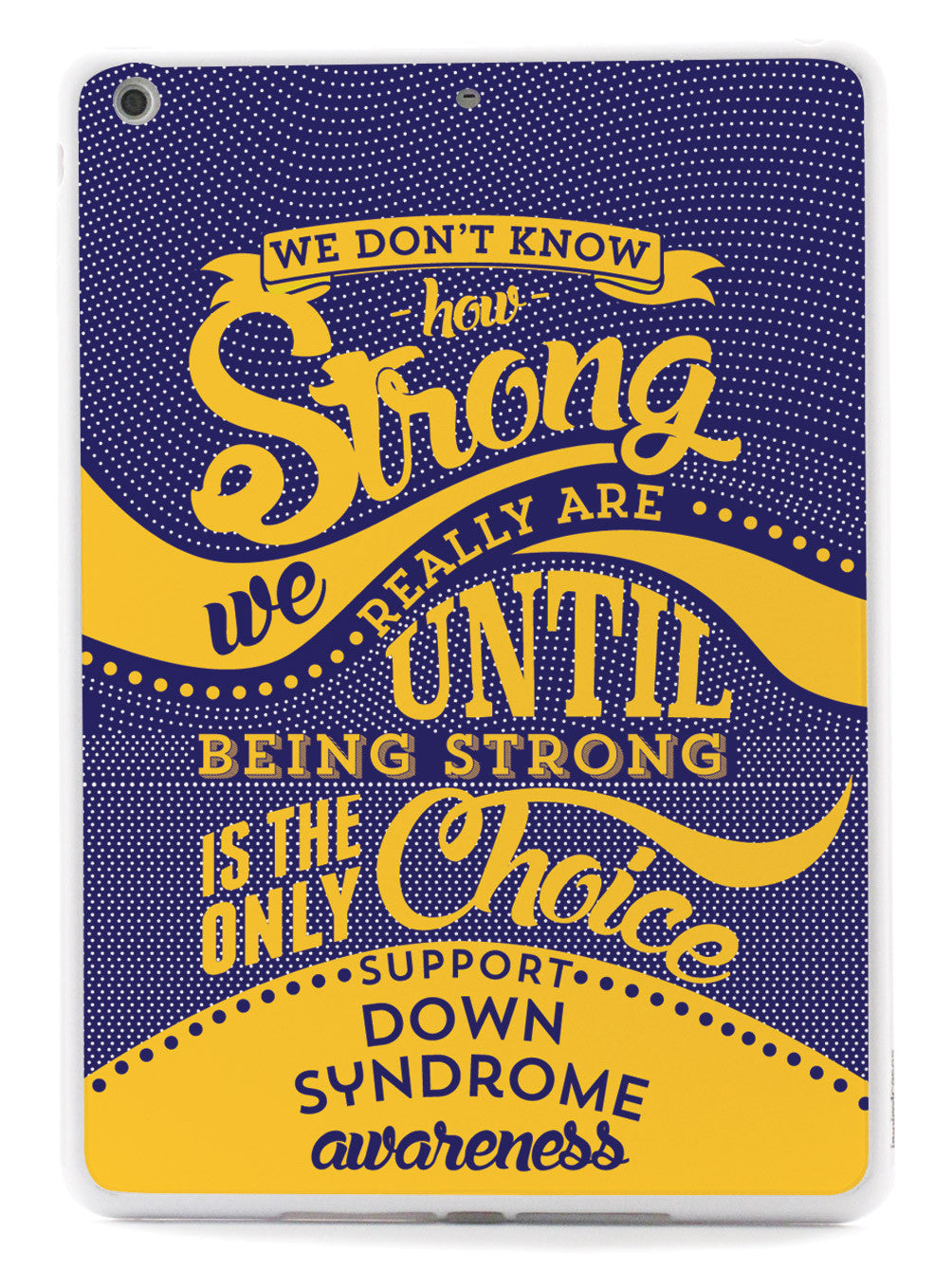 How Strong - Down Syndrome Awareness Case