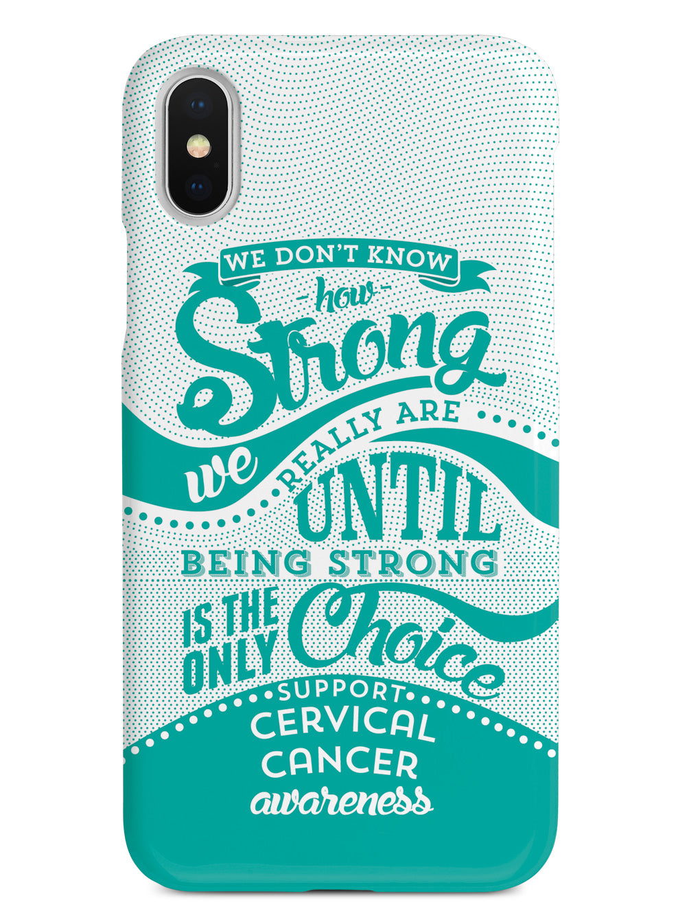 How Strong - Cervical Cancer Awareness Case