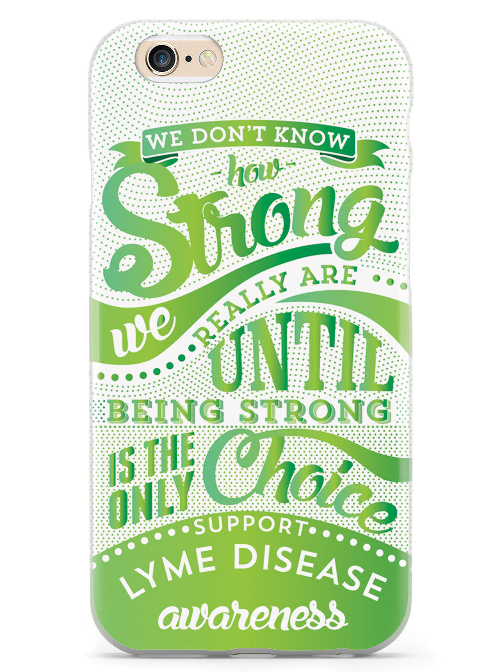 How Strong - Lyme Disease Awareness Case