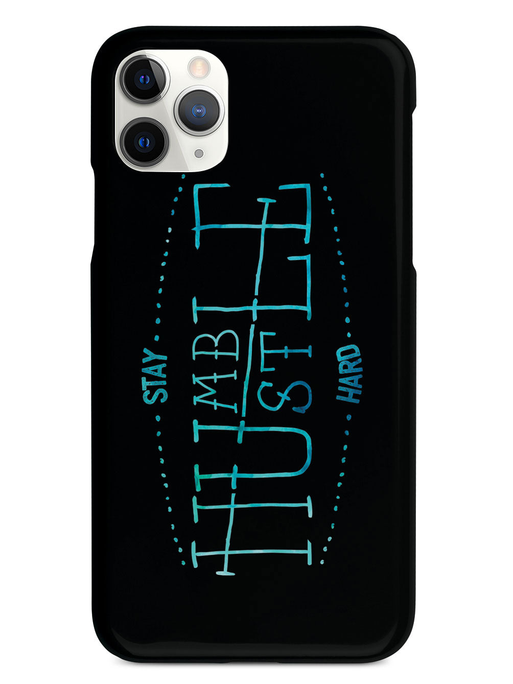 Stay Humble Hustle Hard Case