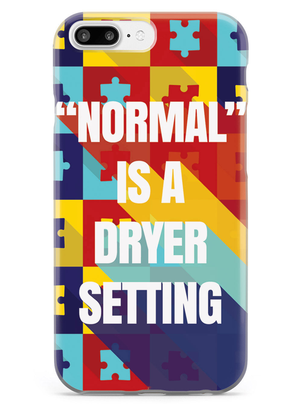 """Normal"" is A Dryer Setting - Autism Awareness Case"