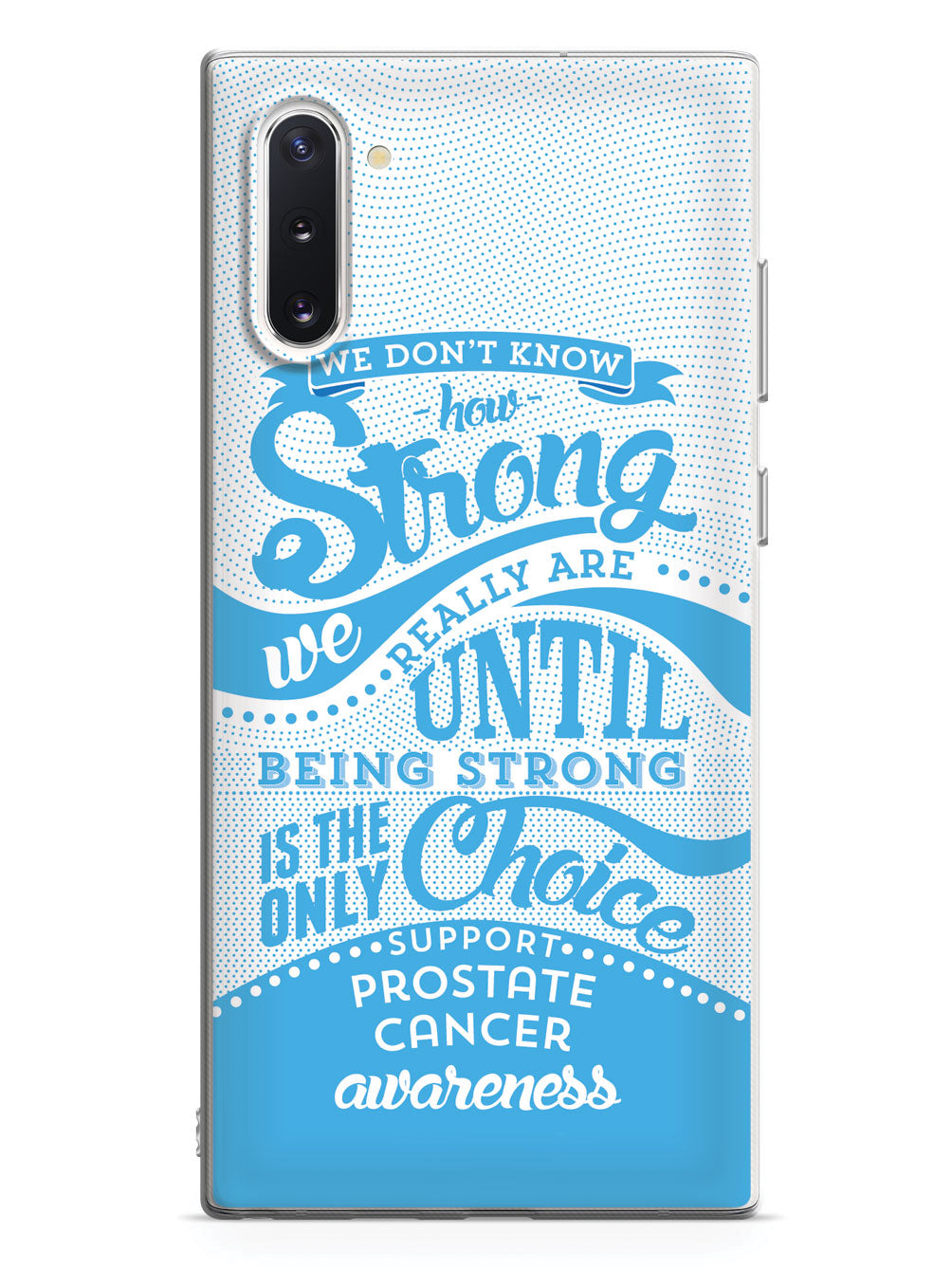 How Strong - Prostate Cancer Awareness Case