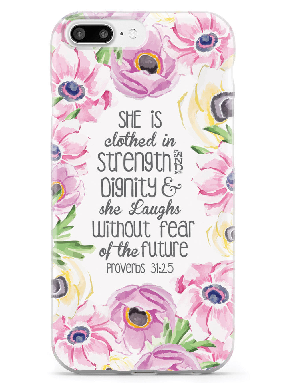 Proverbs 31.25 - Bible Verse Quote Inspirational Design Case