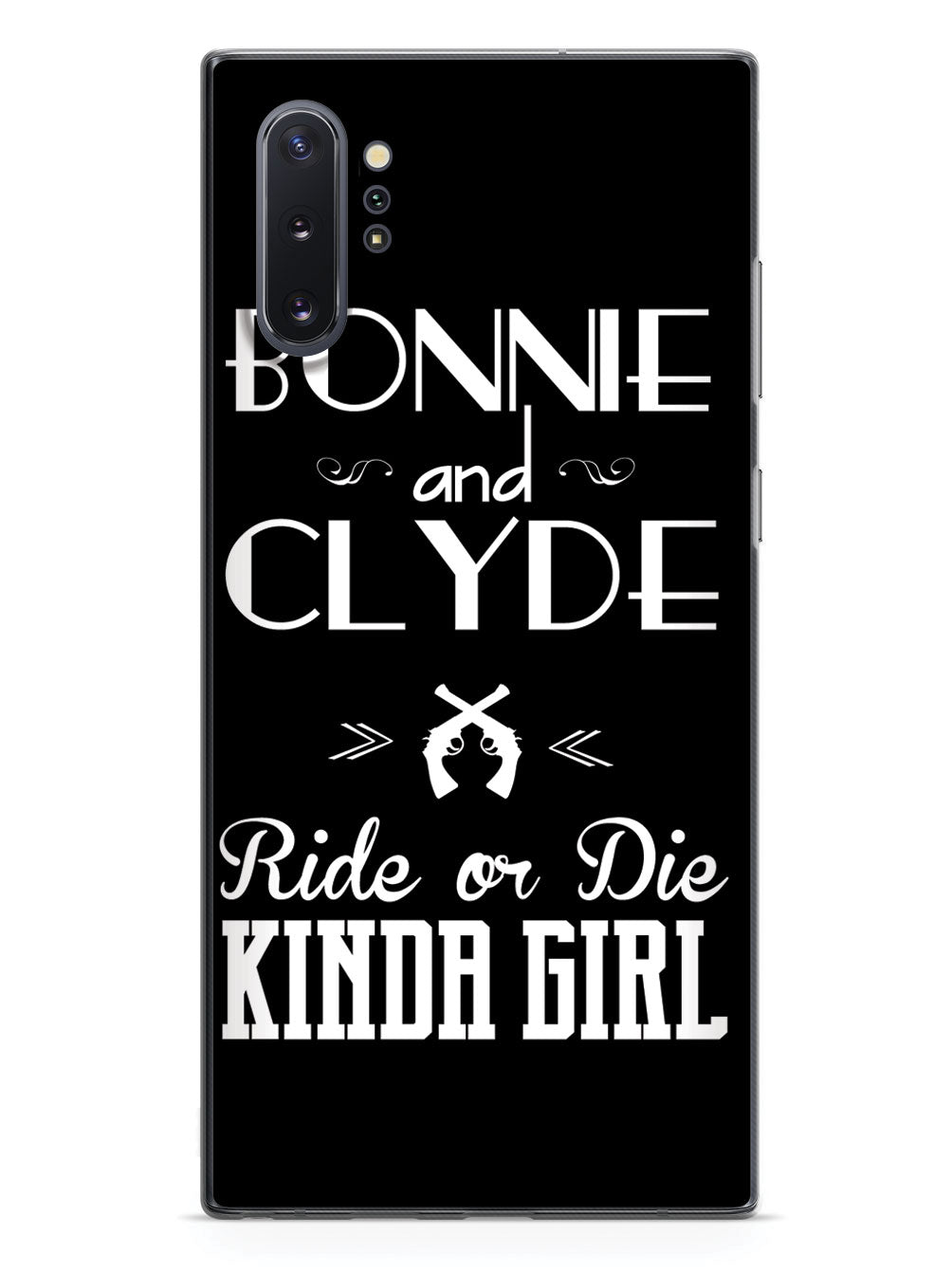 Bonnie & Clyde - Ride or Die Kinda Girl Case