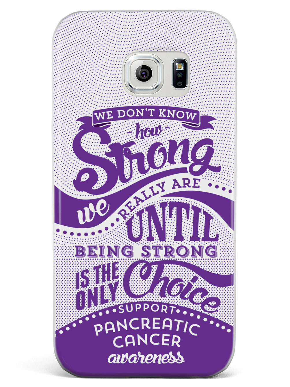 How Strong - Pancreatic Cancer Awareness Case