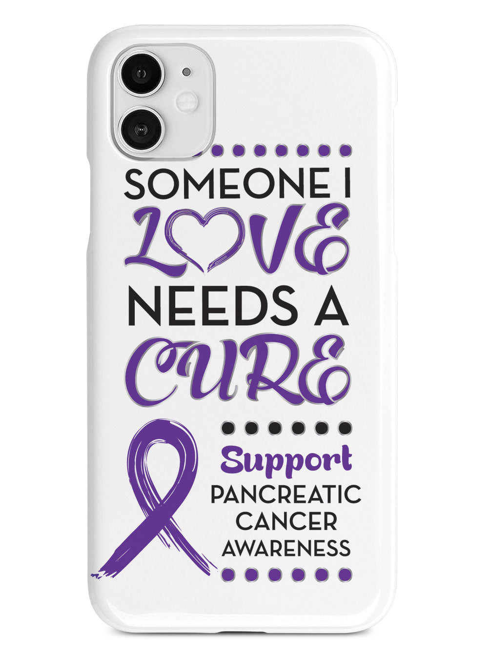 Someone I Love - Pancreatic Cancer Awareness Case