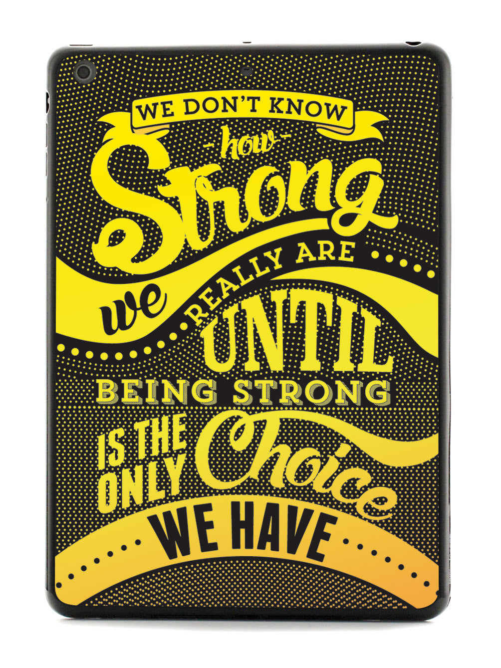 How Strong - Yellow Awareness/Support Case