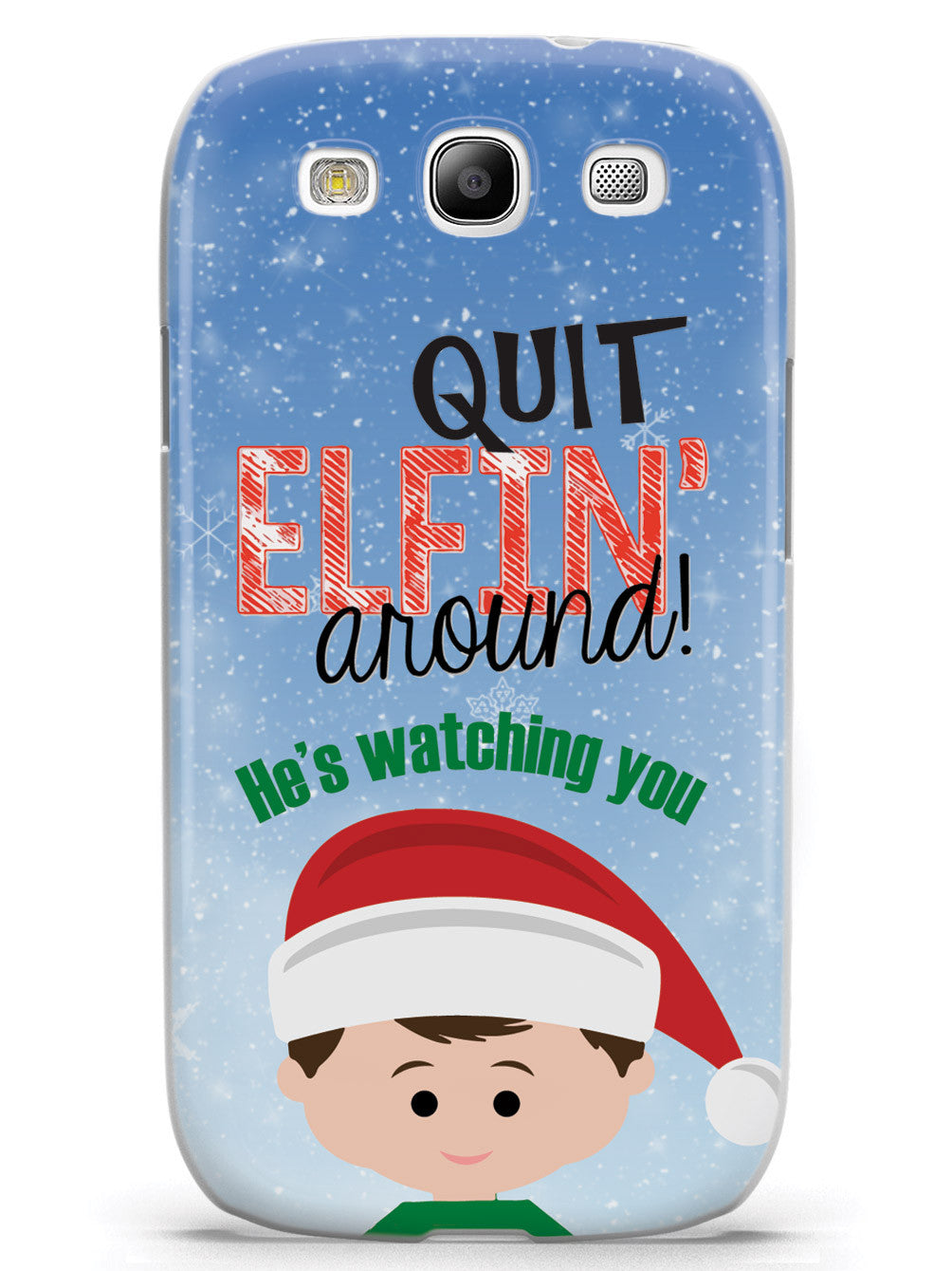 Quit Elfin' Around Elf Christmas Case
