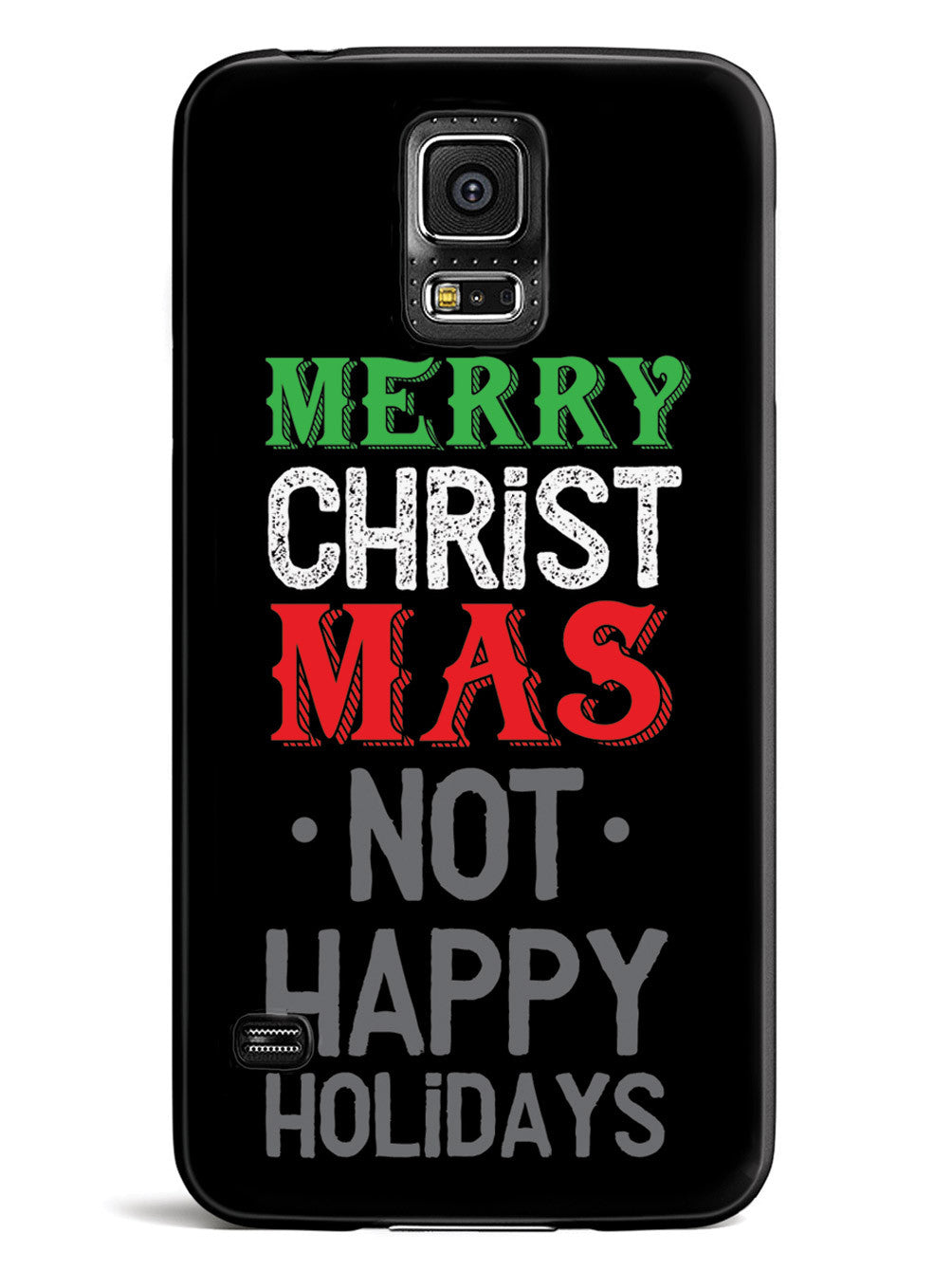 It's Merry Christmas not Happy Holidays Case