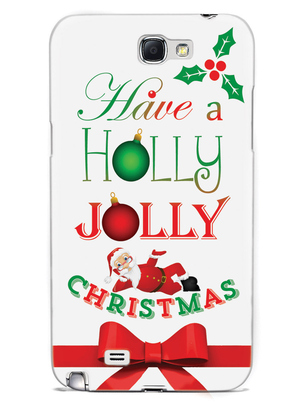 Have a Holly Jolly Christmas Case