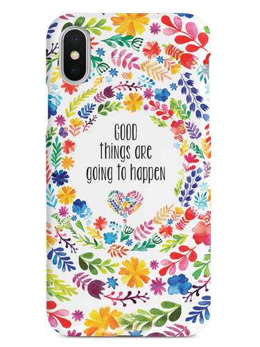 Good Things are Going to Happen Floral Pattern Case