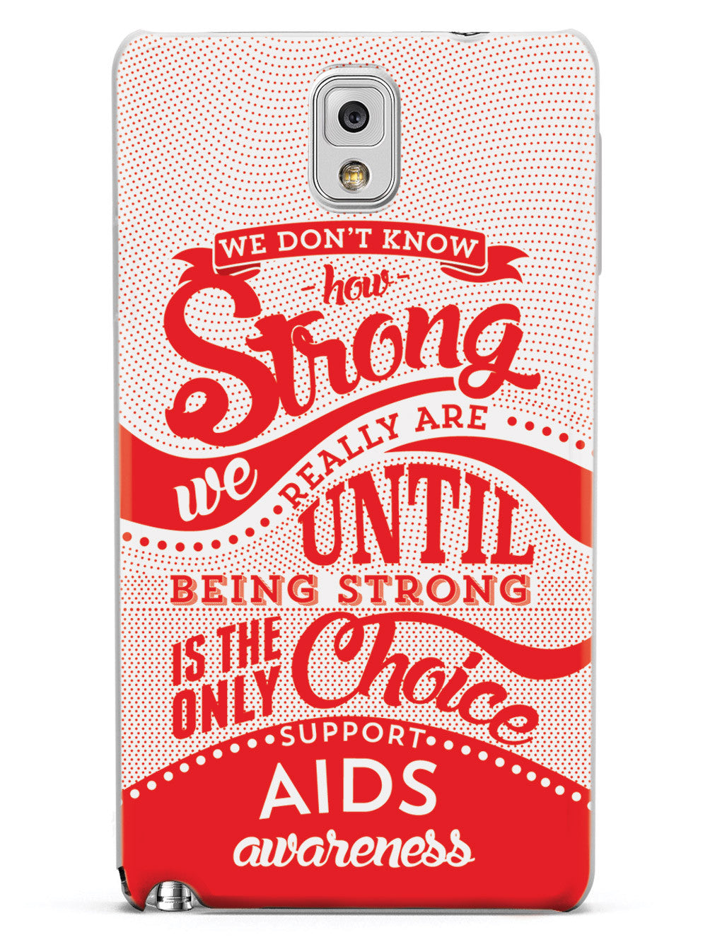 How Strong - Aids Awareness Case