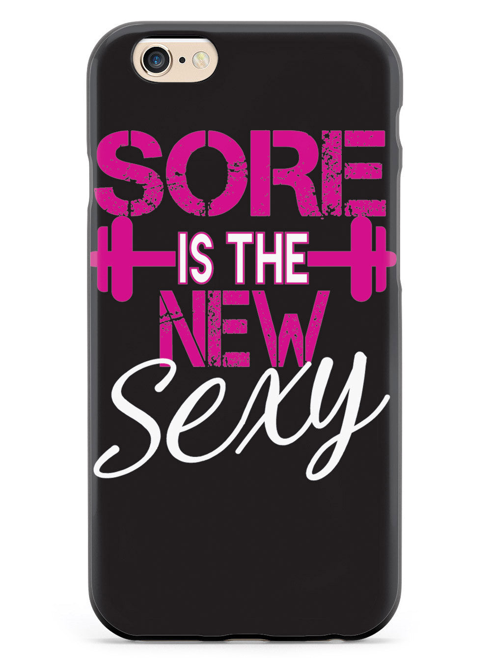 Sore is the New Sexy - Work Out Case