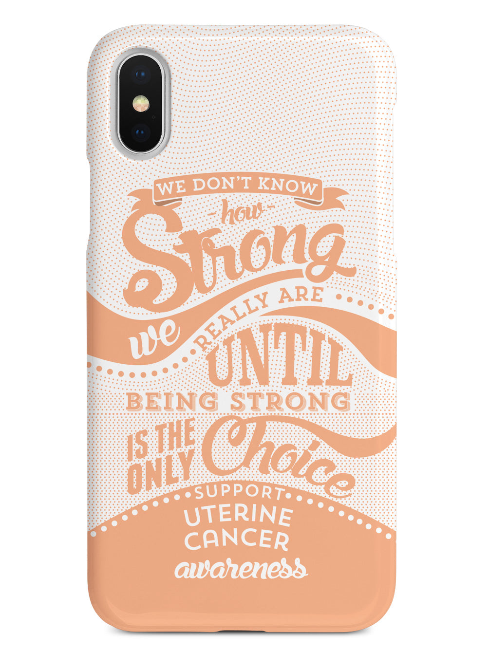 How Strong - Uterine Cancer Awareness Case