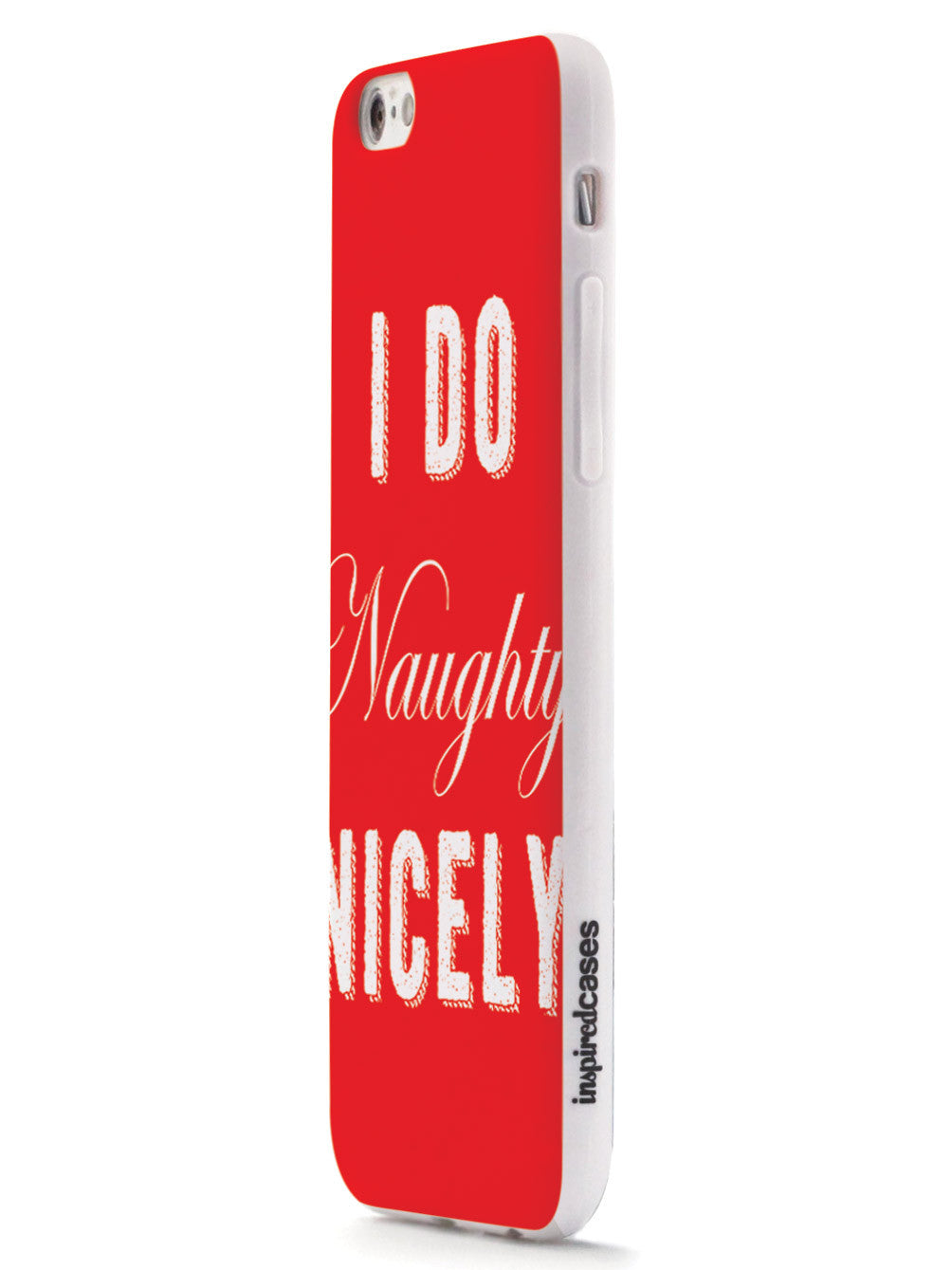 I Do Naughty Nicely Case