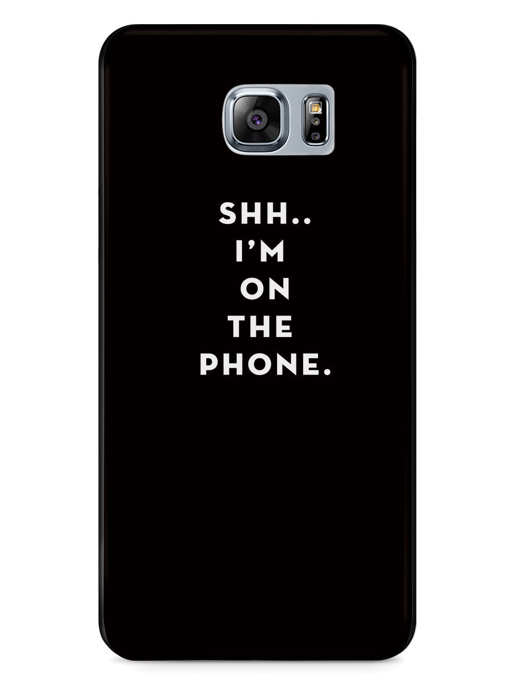 Shh..I'm on the Phone - Humor Funny Case