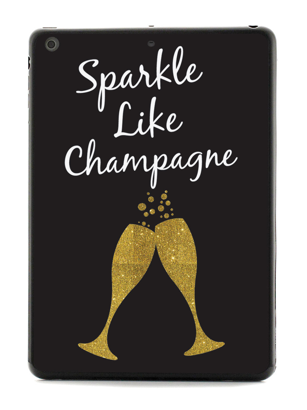 Sparkle Like Champagne Case