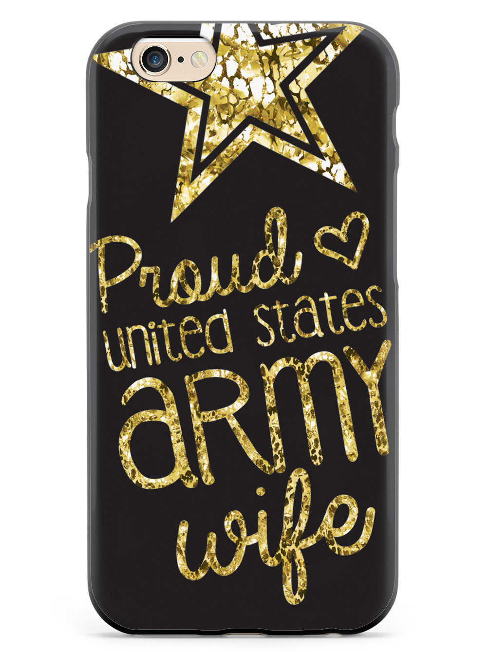 Proud United States Army Wife Case