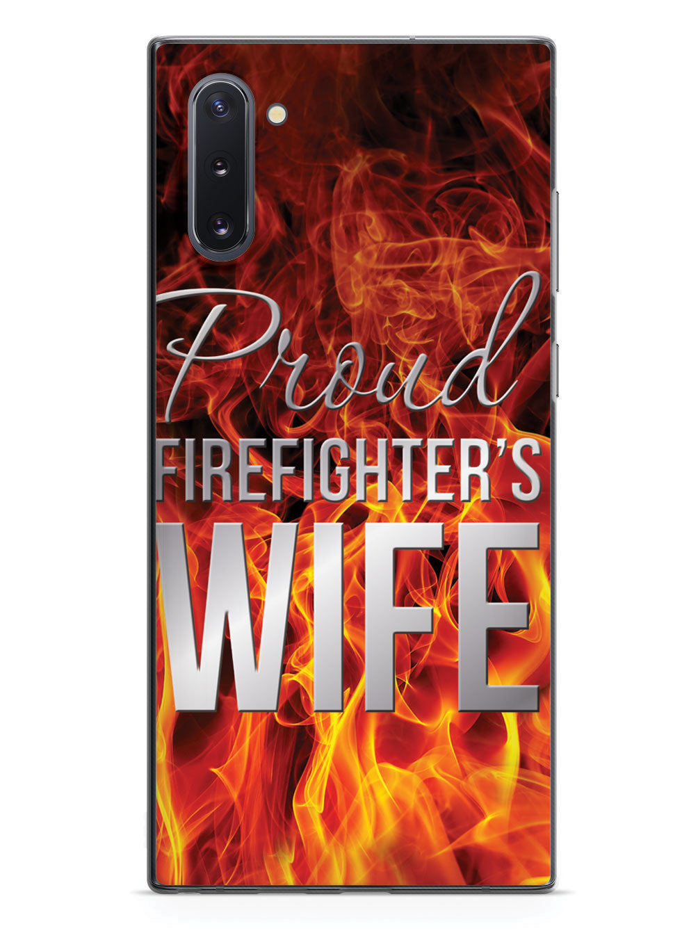 Proud Firefighter's Wife Flame Case