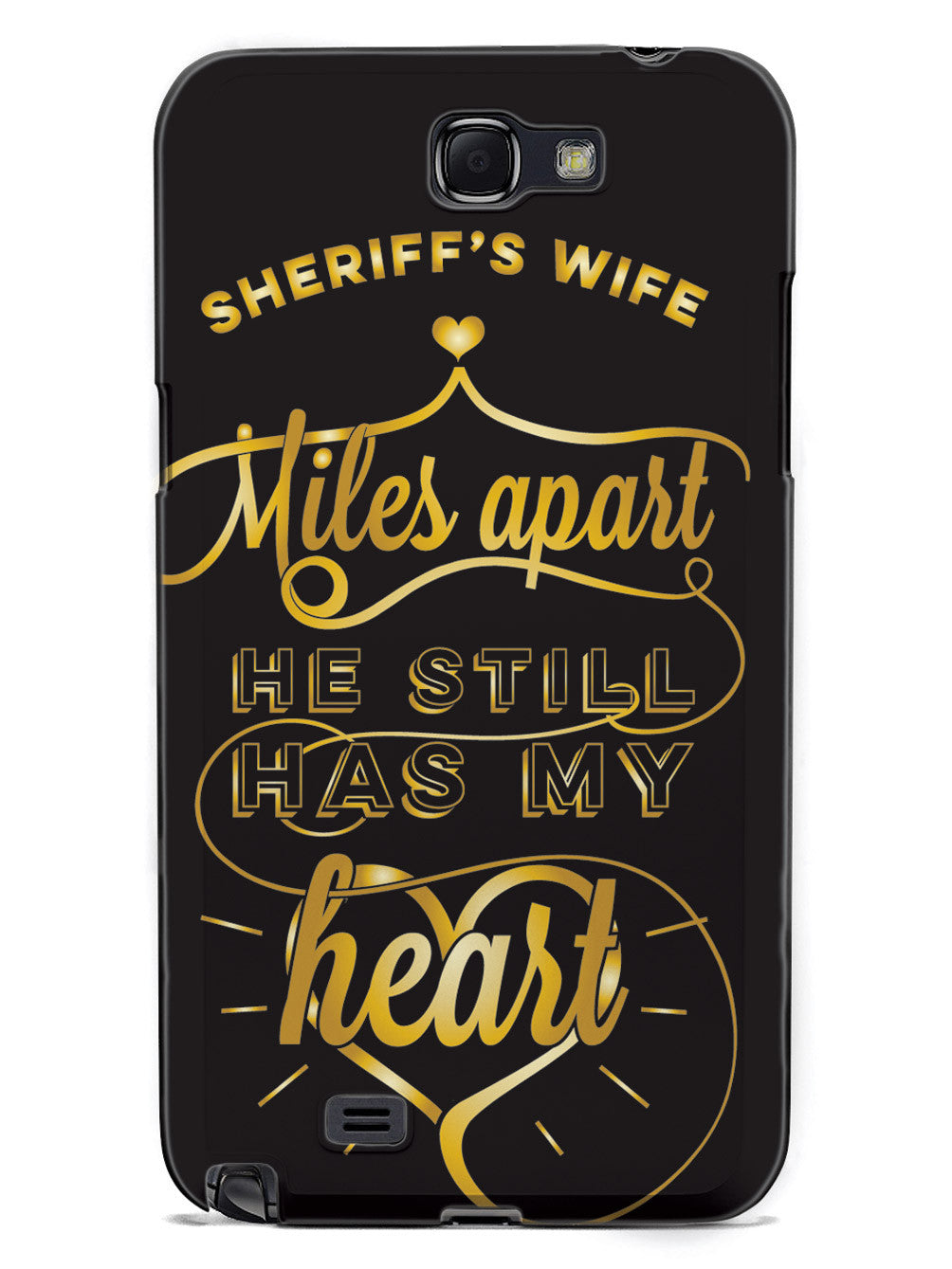 Sheriff's Wife - Miles Apart, Still Has My Heart Case