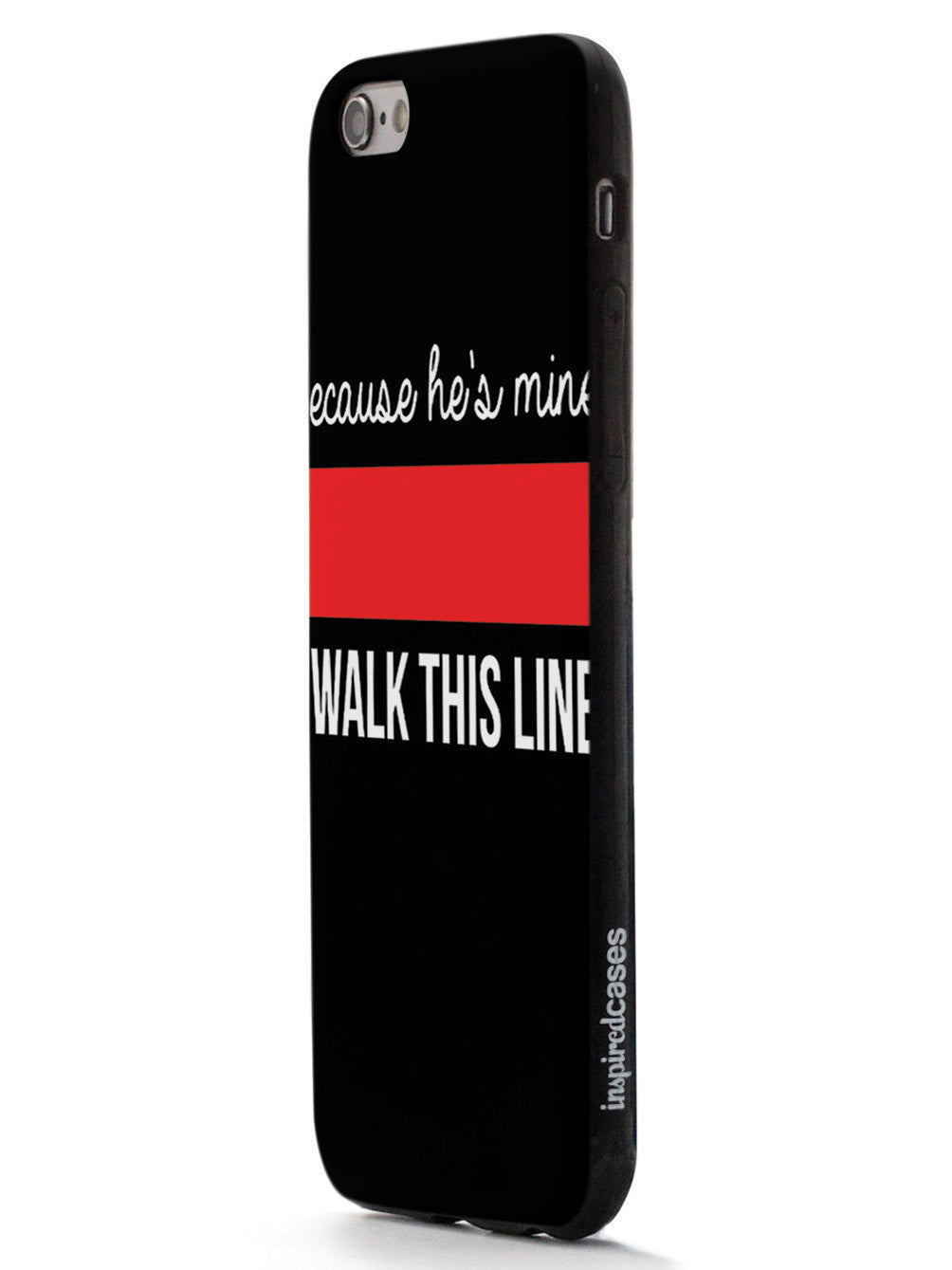 Because He's Mine - Firefighter Thin Red Line Case