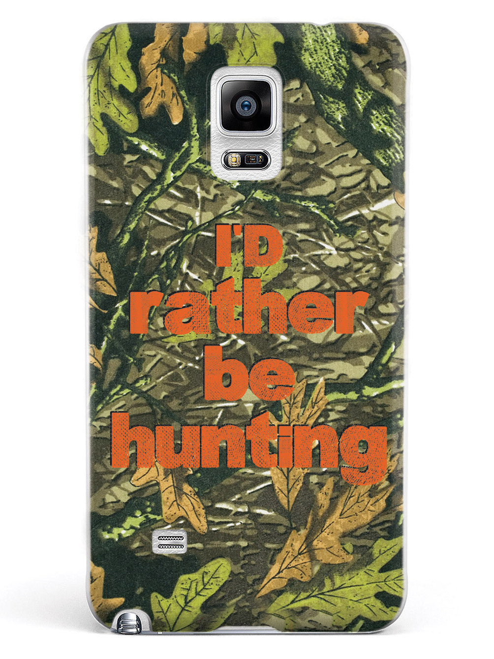 I'd Rather Be Hunting - Camouflage Pattern Case