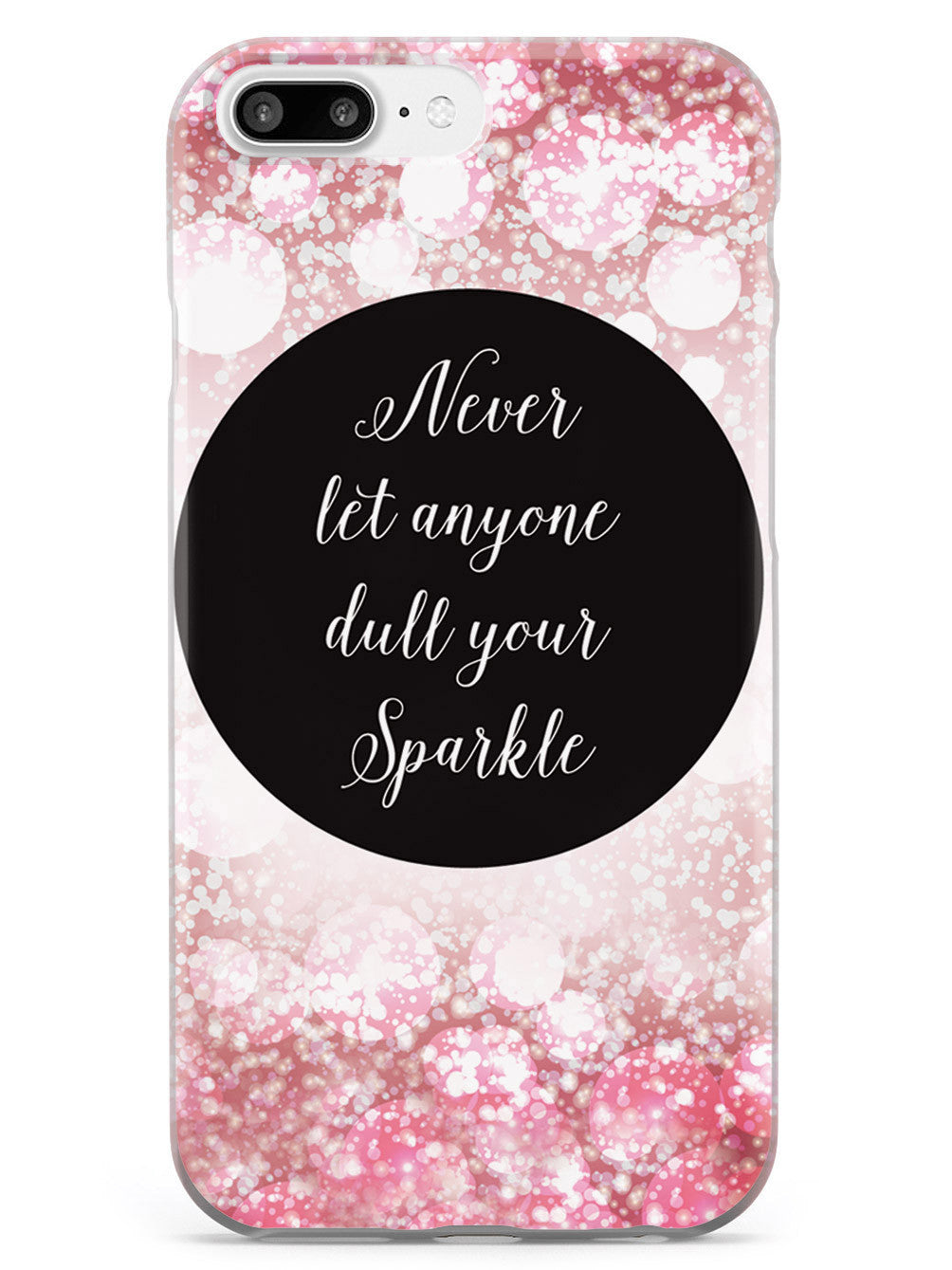 Dull Your Sparkle Case