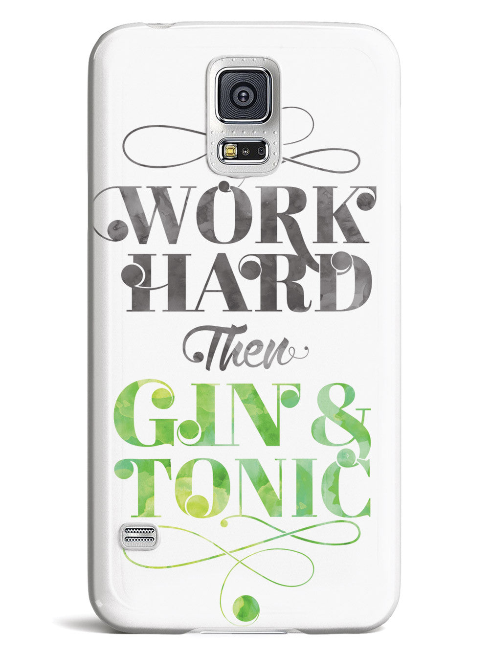 Work Hard then Gin & Tonic Case