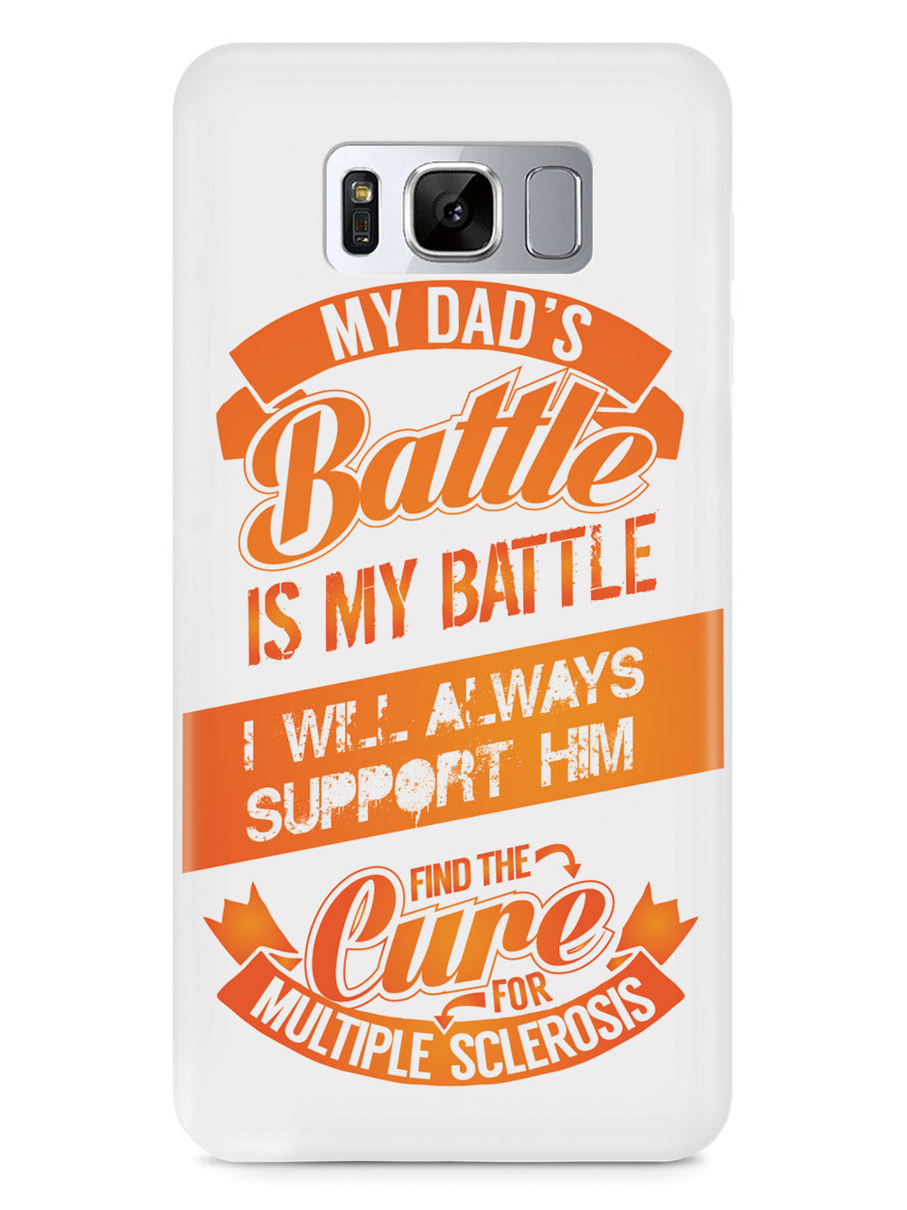 My Dad's Battle - Multiple Sclerosis Awareness/Support Case