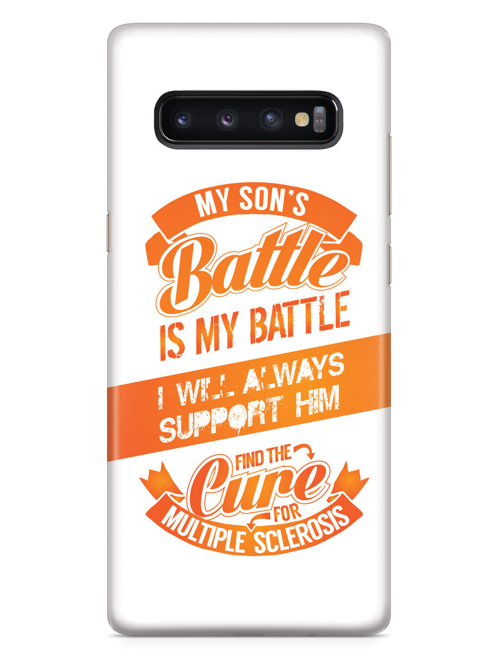 My Son's Battle - Multiple Sclerosis Awareness/Support Case