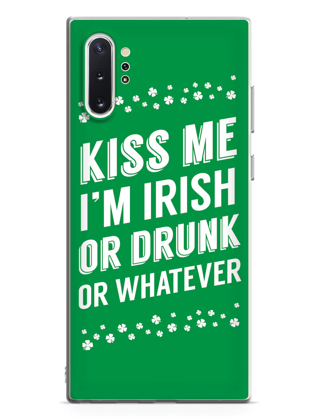 Kiss Me - I'm Irish, or Drunk St. Patrick's Case