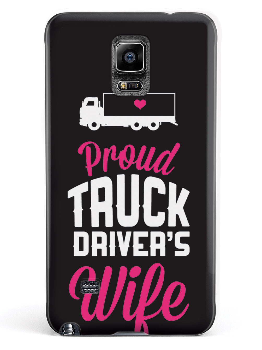Proud Truck Driver's Wife Case