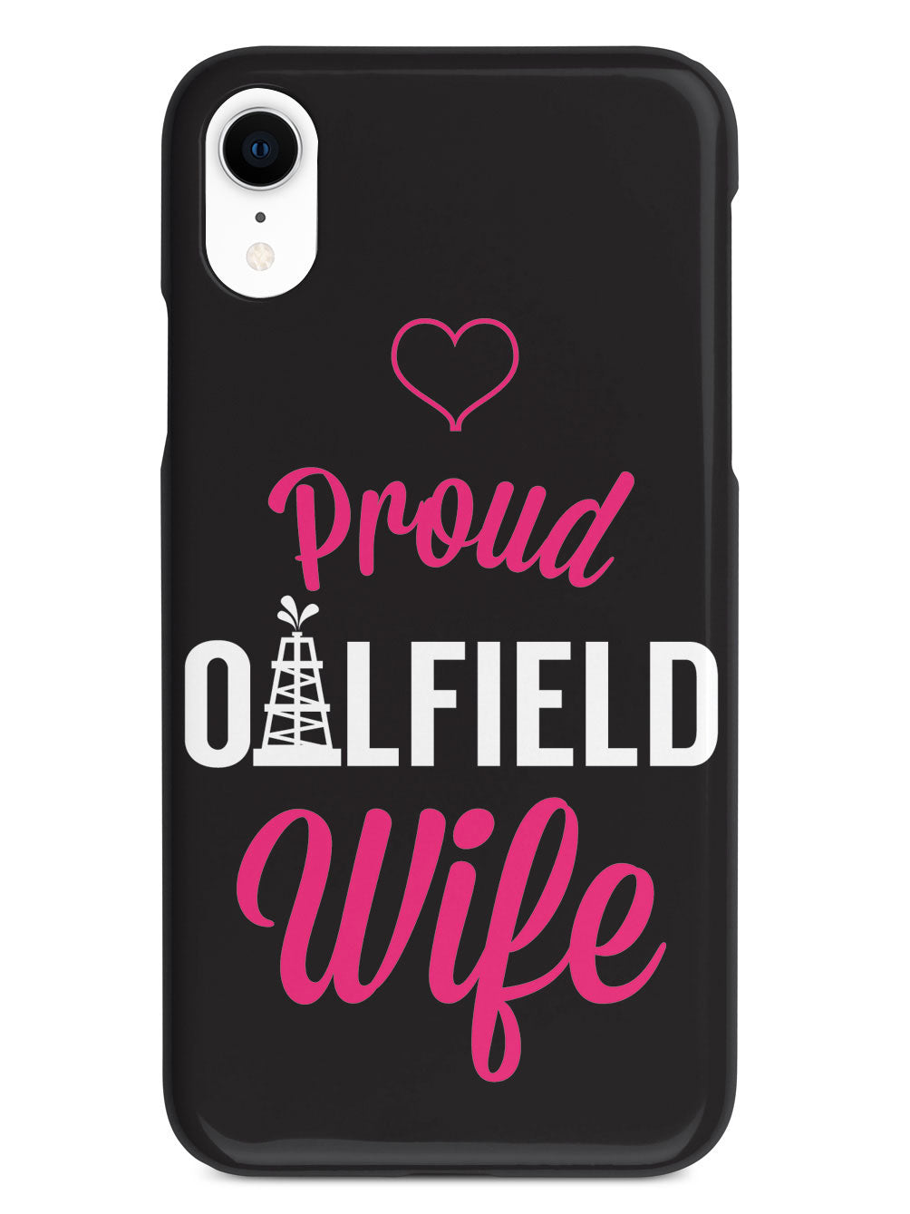 Proud Oilfield Wife Case