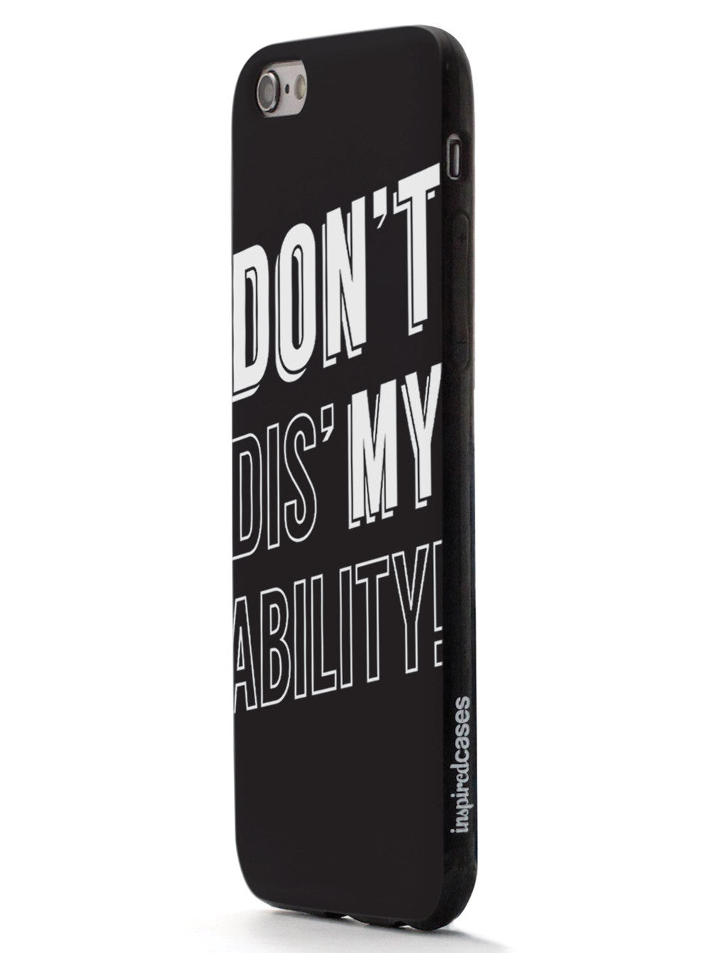 Don't Dis' My Ability Case