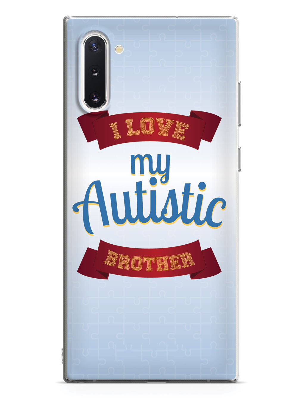 I Love My Autistic Brother Case