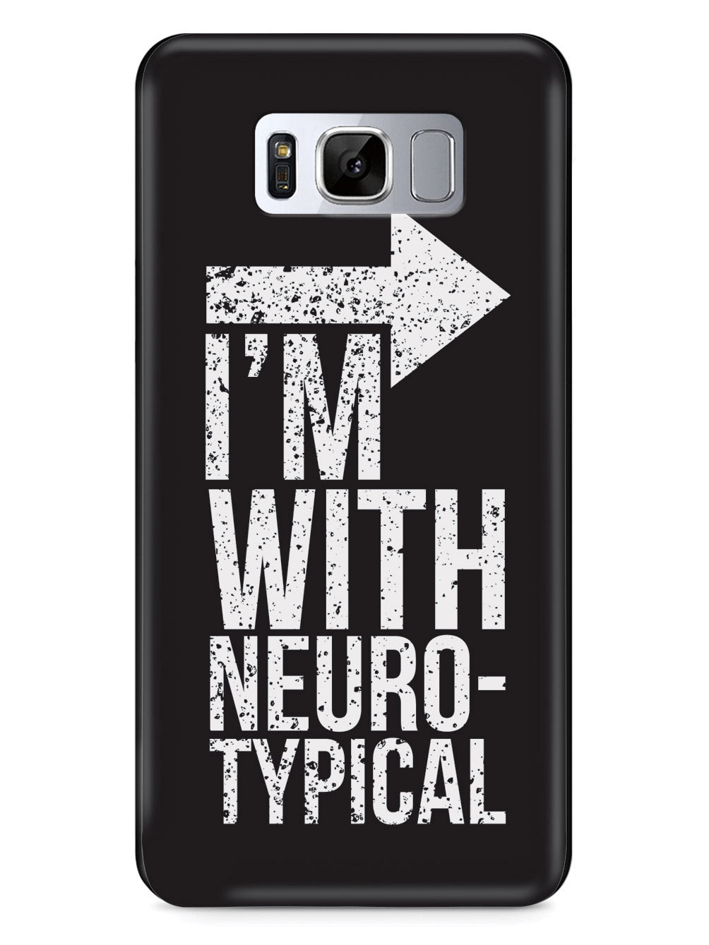 I'm With Neurotypical Case